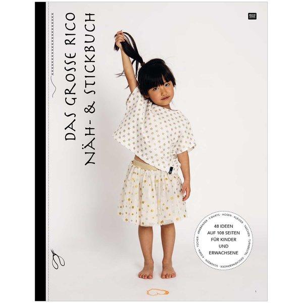 Rico Design Das große Rico Näh- und Stickbuch