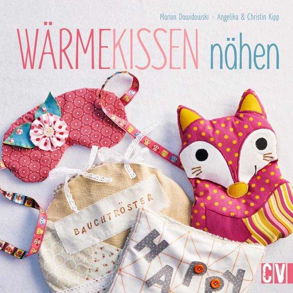 Christophorus Verlag Wärmekissen nähen